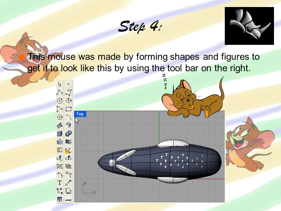 Step 4: ☻This mouse was made by forming shapes and figures to get it to look like this by using the tool bar on the right.