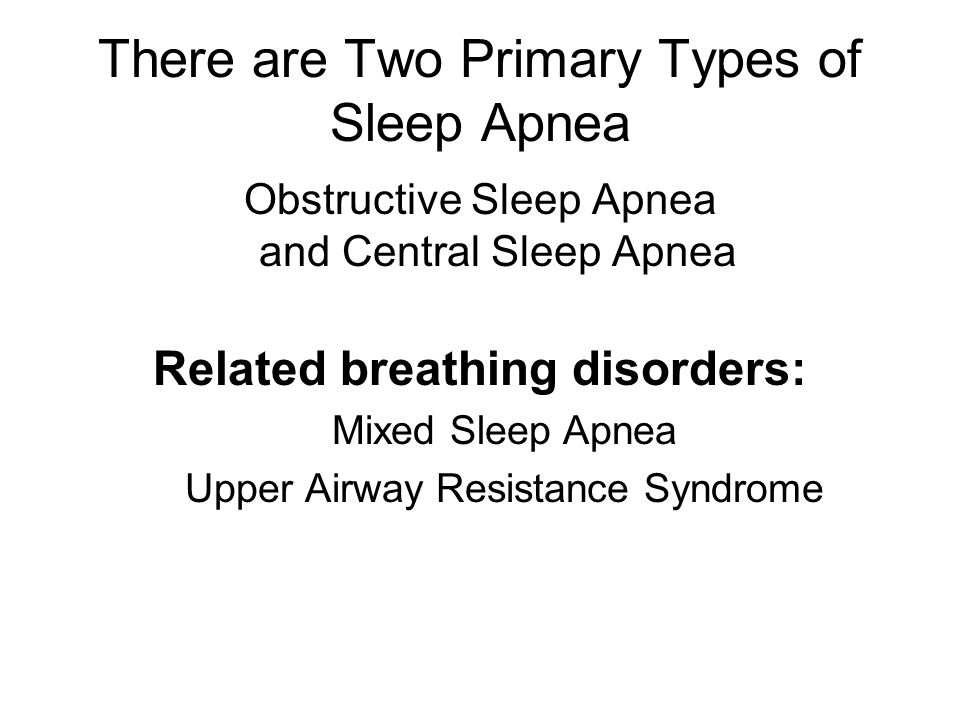 Obstructive Sleep Apnea (OSA) Affects Many People—Most Undiagnosed Affects 18 million Americans Who is more likely to get OSA: –Obese people –Men, those with large necks, are at risk –Women, in menopause, are at risk –Those with a physical abnormality of the upper airway