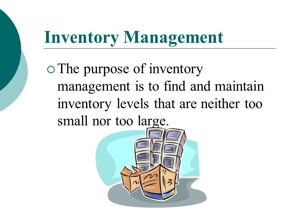 Essential Question 1B  What considerations must be taken in to account regarding inventory