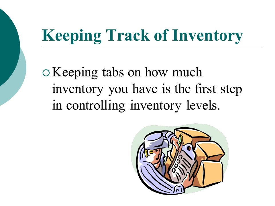 Essential Question 1C  How is inventory maintained?