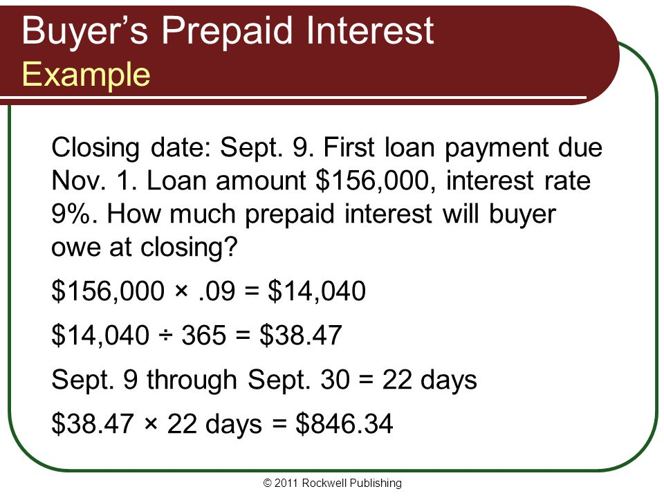Buyer's Prepaid Interest Example Closing date: Sept.