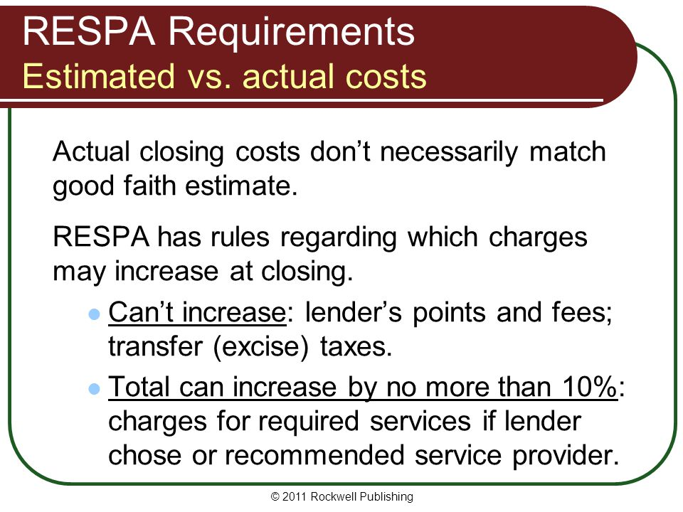 RESPA Requirements Estimated vs.