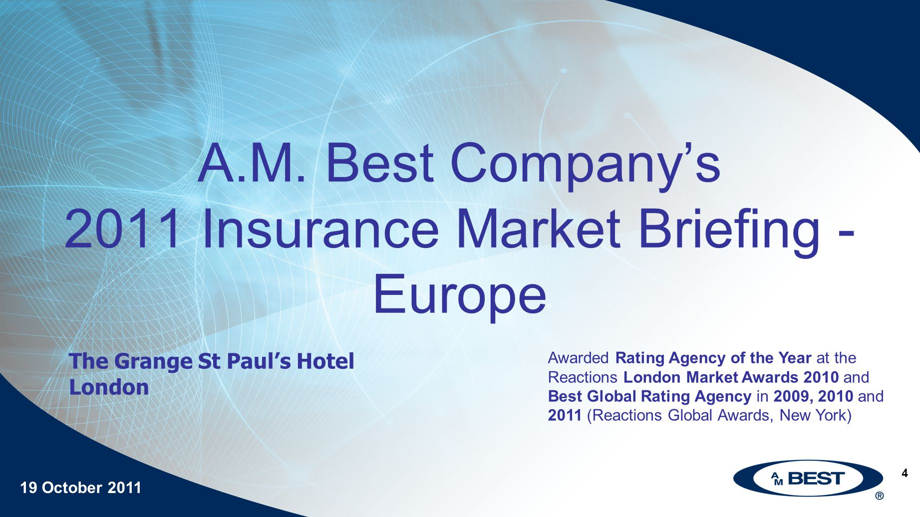 5 A M Best 2011 Insurance Market Briefing M&A in the Insurance Sector Matthew Lindsey-Clark, Evercore Partners 19 October 2011
