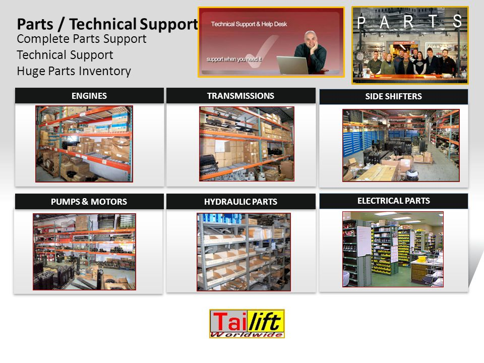 Complete Parts Support Technical Support Huge Parts Inventory Parts / Technical Support ENGINES TRANSMISSIONS PUMPS & MOTORS HYDRAULIC PARTS SIDE SHIF
