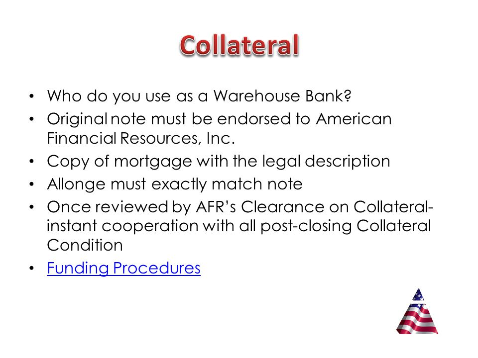 Who do you use as a Warehouse Bank.
