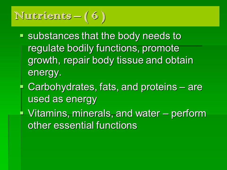 Nutrition  Metabolism – is the chemical process by which your body breaks down food to release energy.