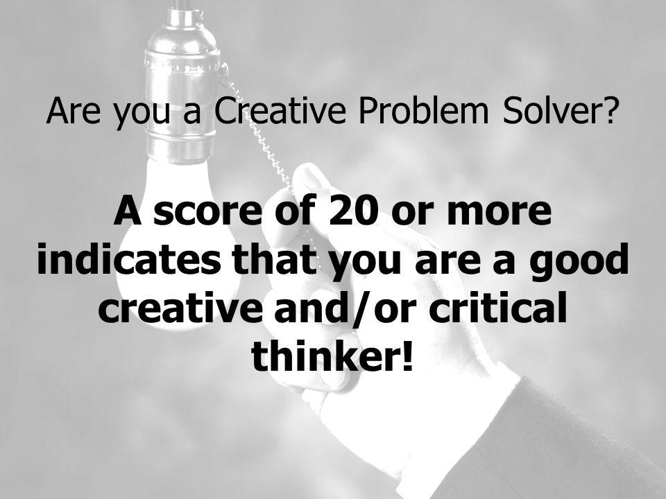 Are you a Creative Problem Solver? Creative Problem Solving Quiz 5 minutes