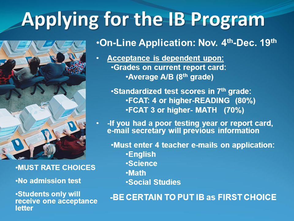 Applying for the IB Program On-Line Application: Nov.