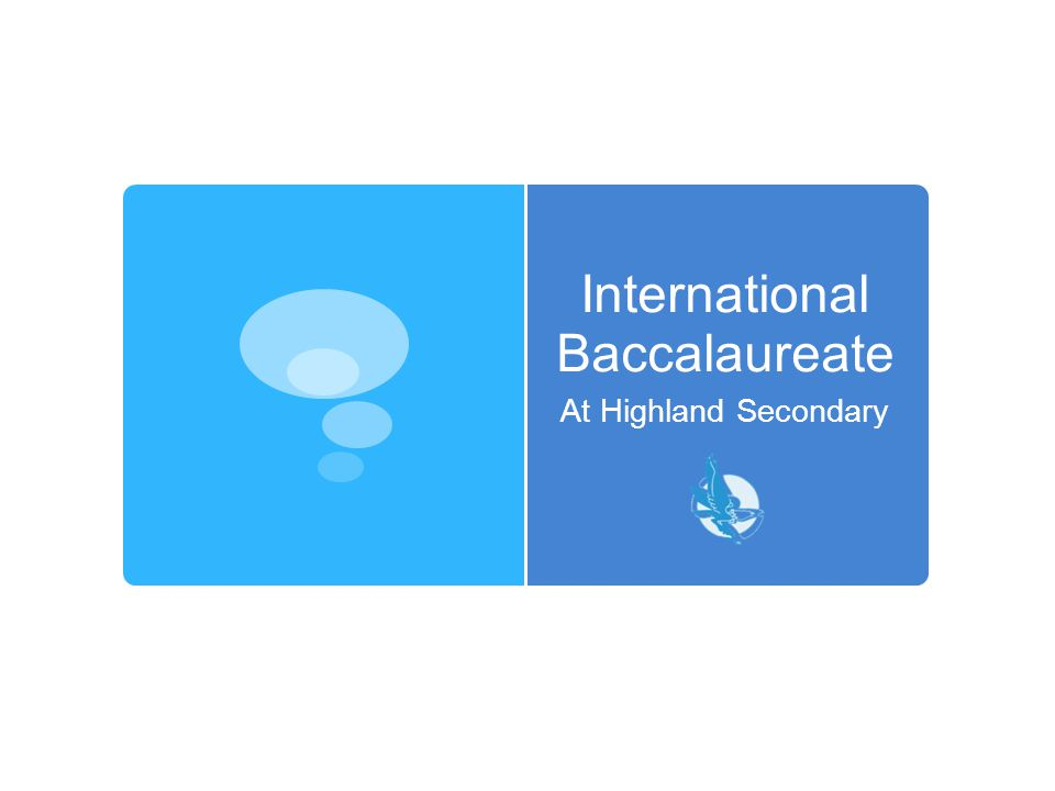 International Baccalaureate At Highland Secondary