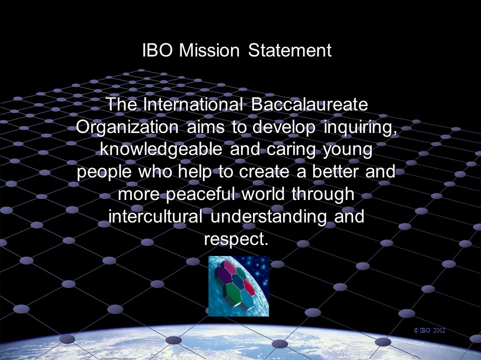 To this end the IBO works with schools, governments and international organizations to develop challenging programmes of international education and rigorous assessment.