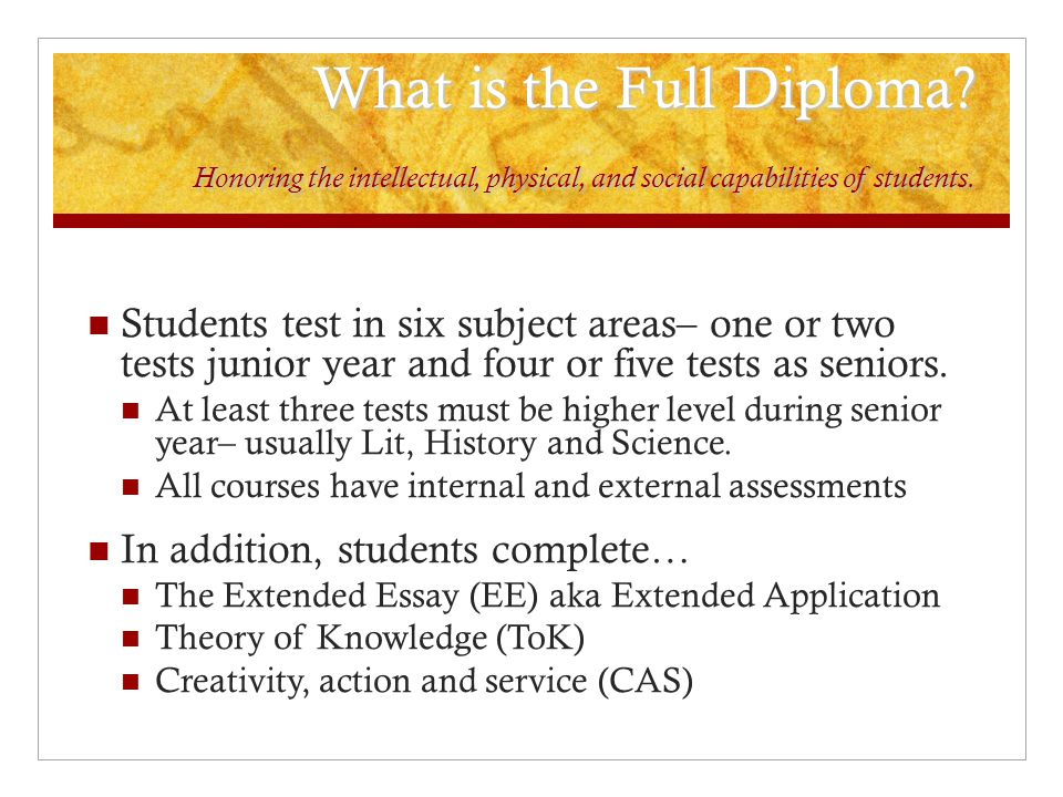 What is the Full Diploma. Honoring the intellectual, physical, and social capabilities of students.