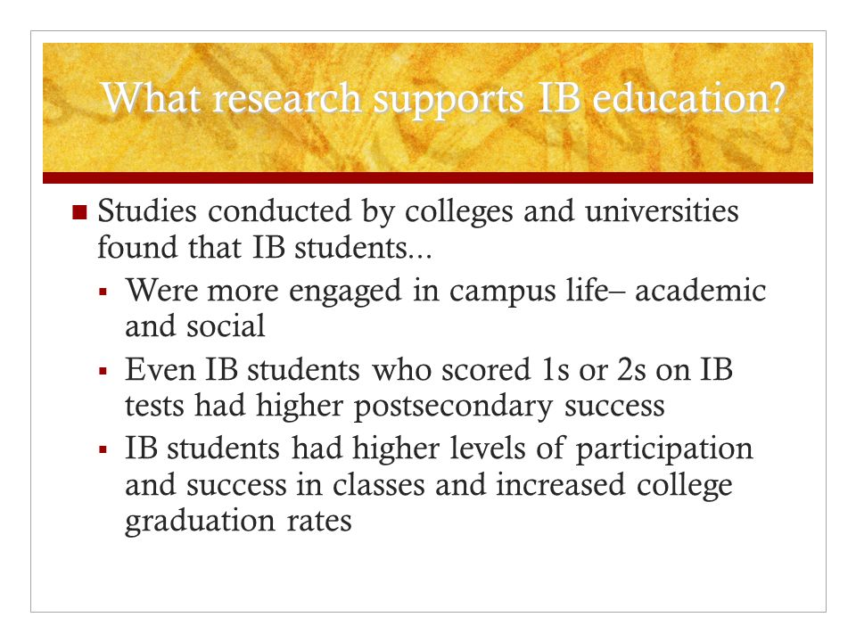 What research supports IB education. What research supports IB education.