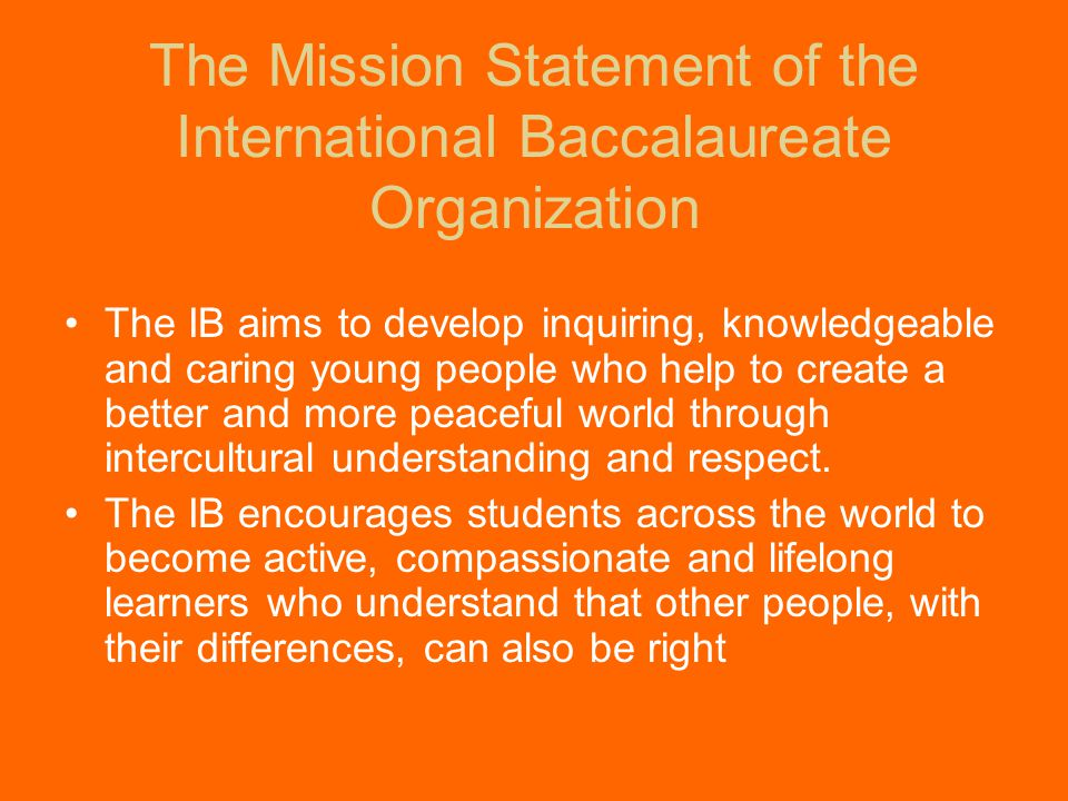 History of the IB Programme created in 1968 in Geneva, Switzerland established a common curriculum and valid university entry credentials for students moving from one country to another developed to emphasize critical thinking, intercultural understanding, and exposure to a variety of points of view