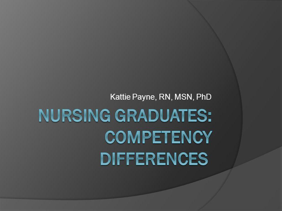 Kattie Payne, RN, MSN, PhD