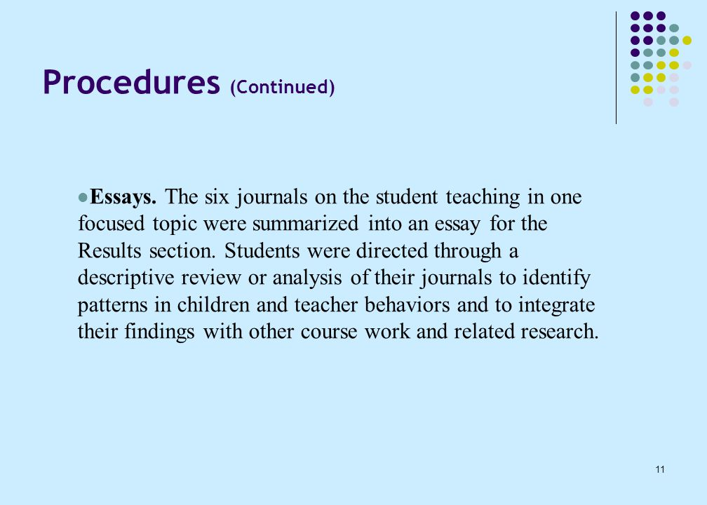 11 Procedures (Continued) Essays.