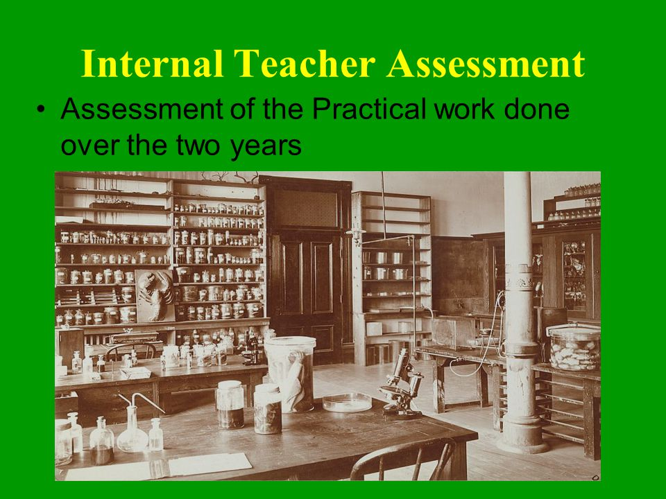 Internal Teacher Assessment Assessment of the Practical work done over the two years