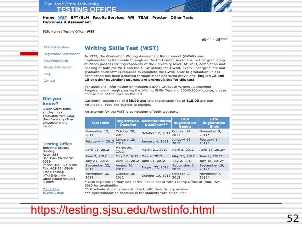 52 https://testing.sjsu.edu/twstinfo.html