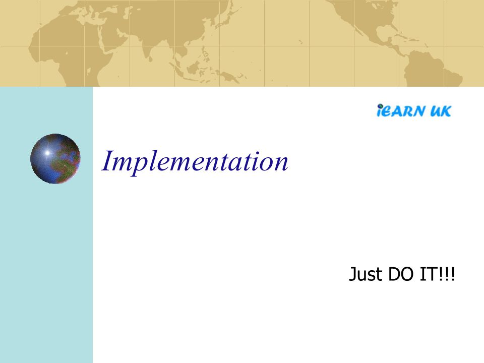 Implementation Just DO IT!!!