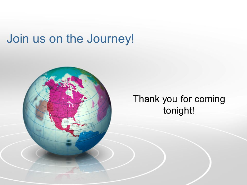 Join us on the Journey! Thank you for coming tonight!