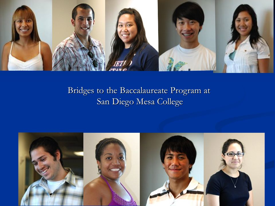 Bridges to the Baccalaureate Program at San Diego Mesa College