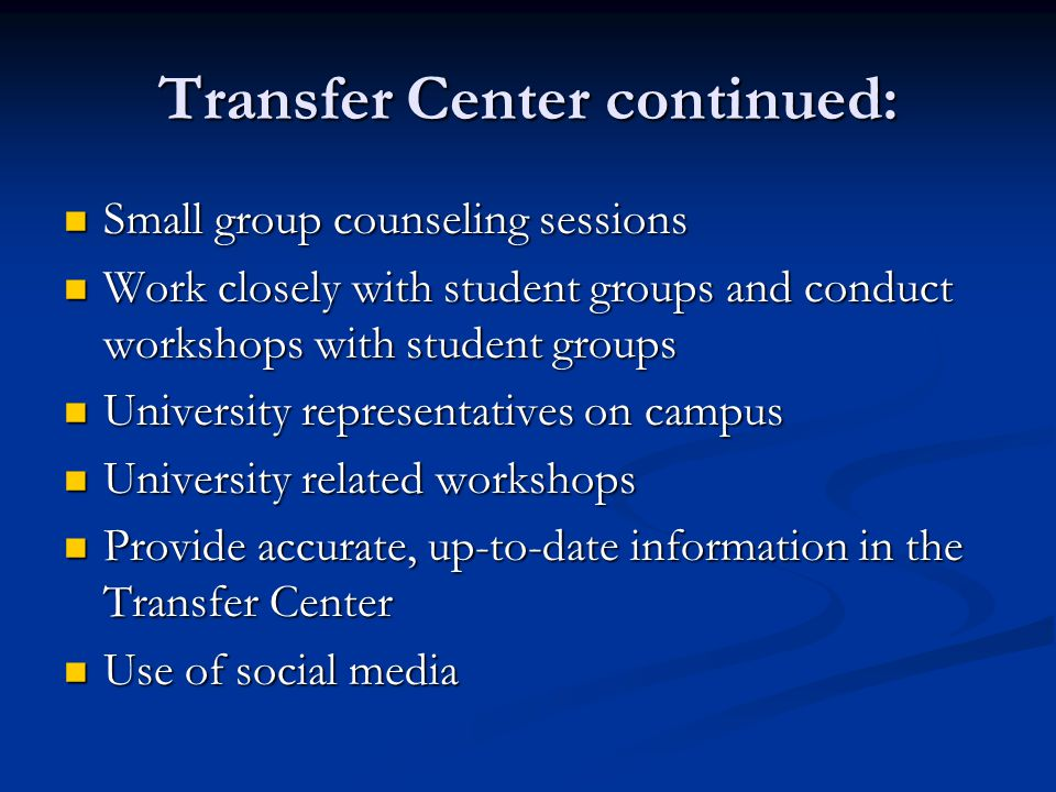 Transfer: Its relationship to… College Administration College Administration Instructional Faculty *** Instructional Faculty *** Baccalaureate-level Colleges and Universities Baccalaureate-level Colleges and Universities High School and Community Outreach High School and Community Outreach Matriculation Process Matriculation Process Counseling Counseling Curriculum Development and Articulation Curriculum Development and Articulation
