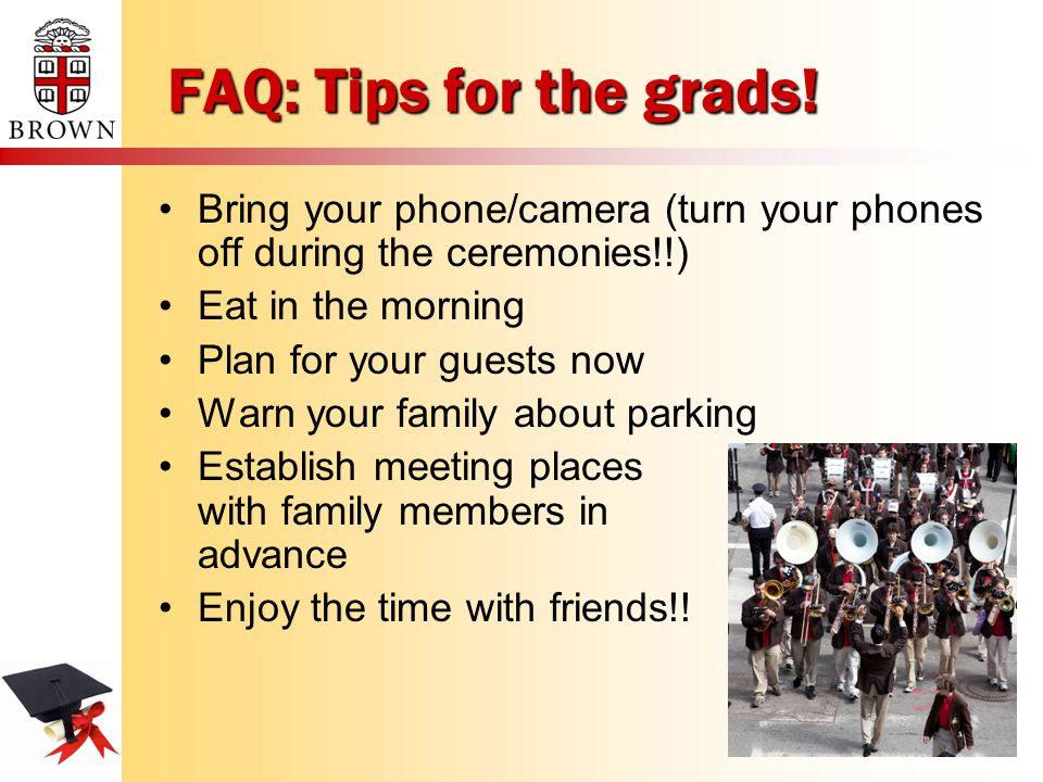 FAQ: Tips for the grads.