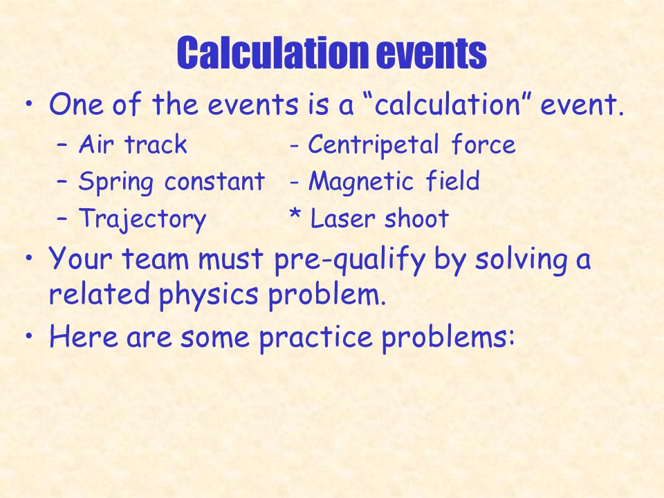 Calculation events One of the events is a calculation event.