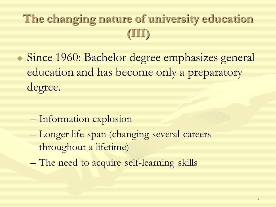 6 The goals of university education  17th century: Renaissance men  19th century: Develop new knowledge and skills –Research universities –Professional training –Ivory tower  20th & 21st centuries: General education