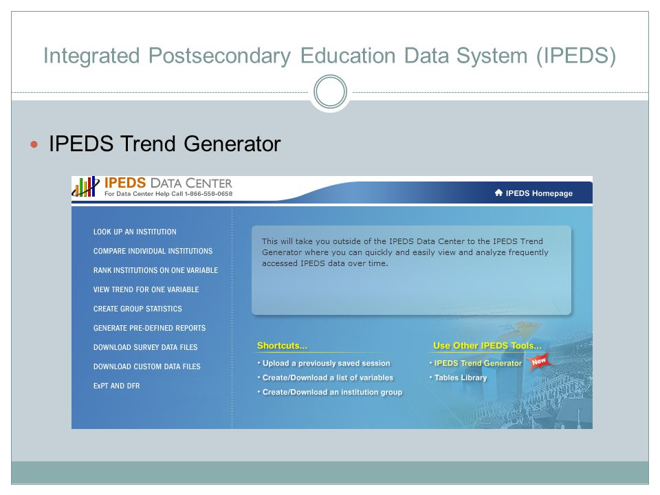 Integrated Postsecondary Education Data System (IPEDS) IPEDS Trend Generator