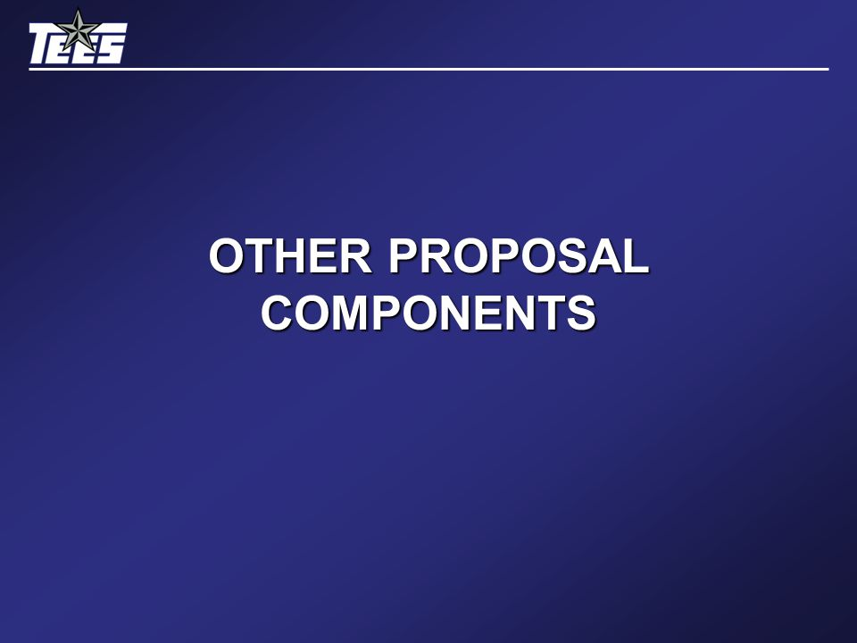 OTHER PROPOSAL COMPONENTS