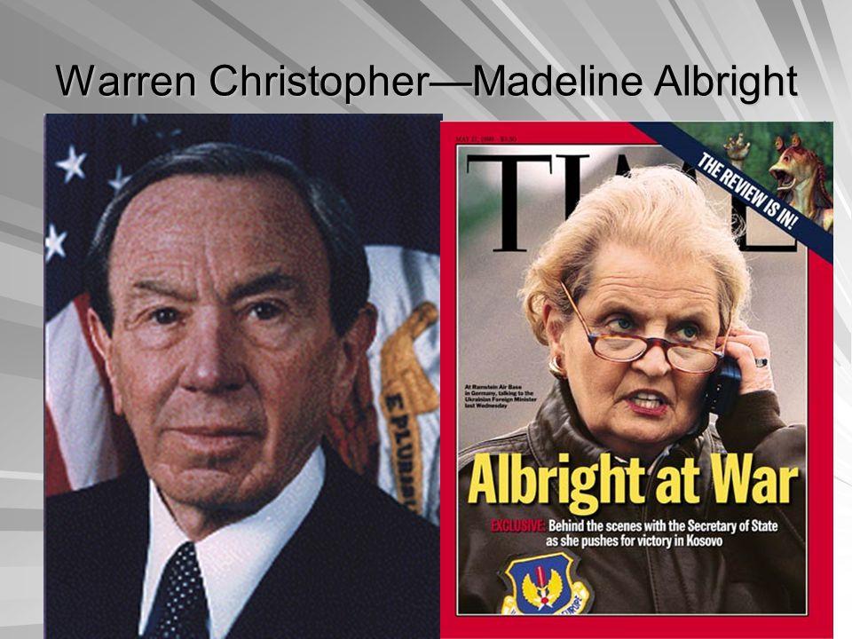 Warren Christopher—Madeline Albright