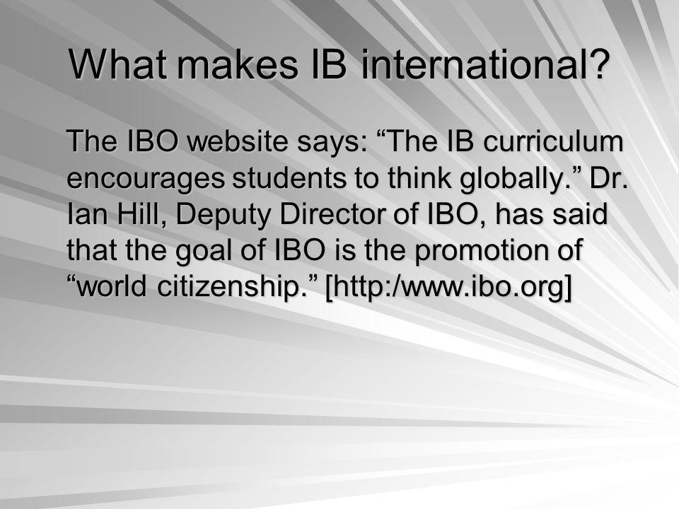 What makes IB international.