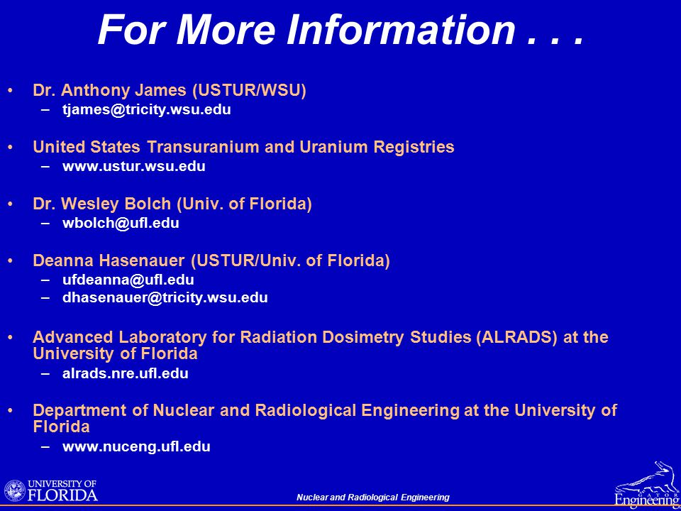 Nuclear and Radiological Engineering For More Information...
