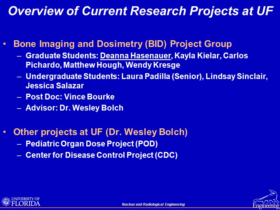Nuclear and Radiological Engineering My Research Area within the BID Group Development of image-based pediatric skeletal dosimetry models for electrons and betas