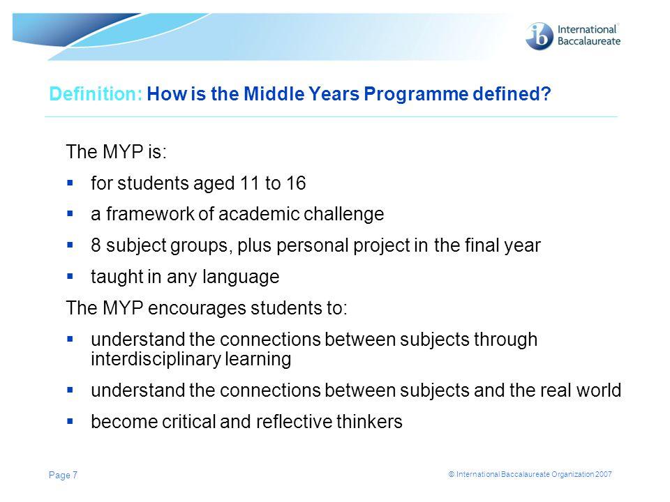 © International Baccalaureate Organization 2007 Page 8 Philosophy: Programme model