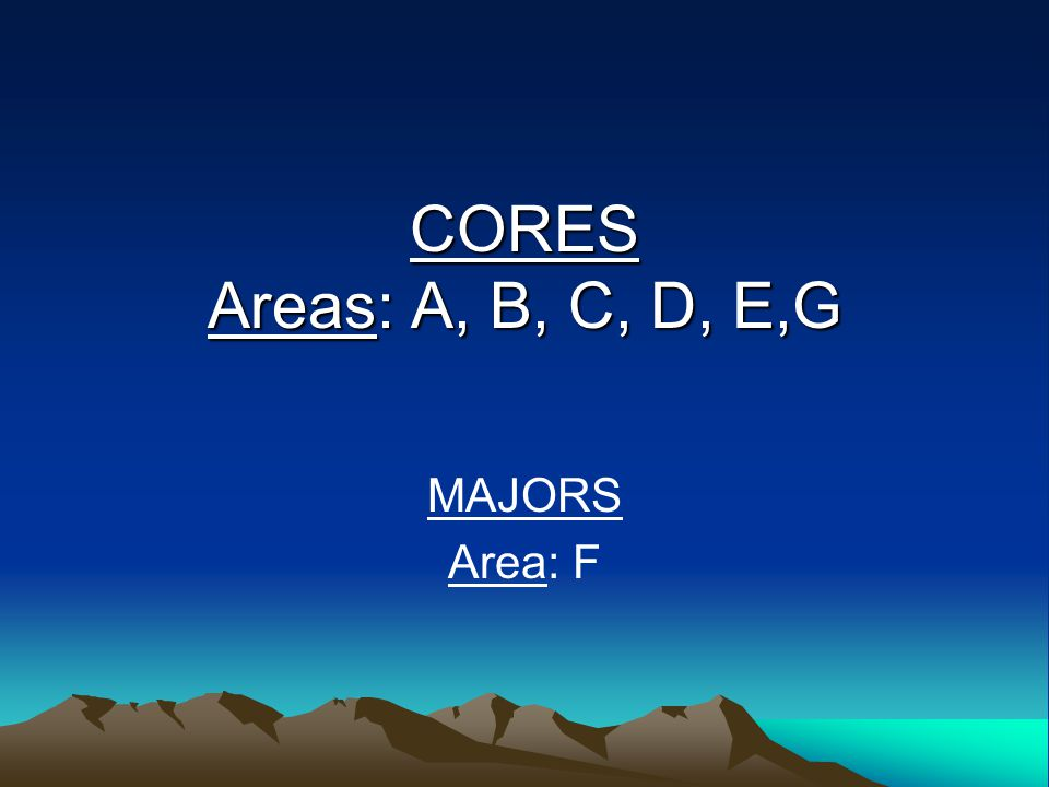 Area B Choose a total of four credit hours from the following: Any College-level course numbered 1000 and above except for physical education activity courses.