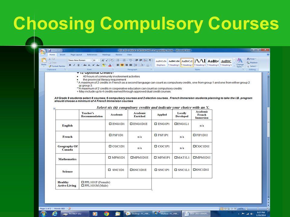 Choosing Compulsory Courses
