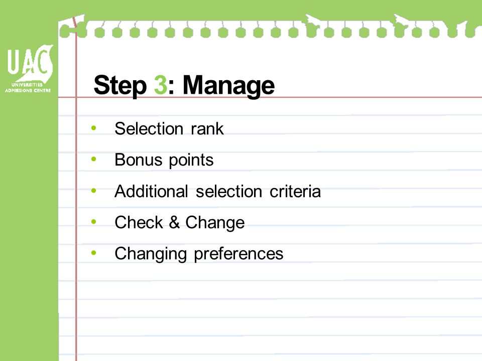 Selection rank Bonus points Additional selection criteria Check & Change Changing preferences Step 3: Manage