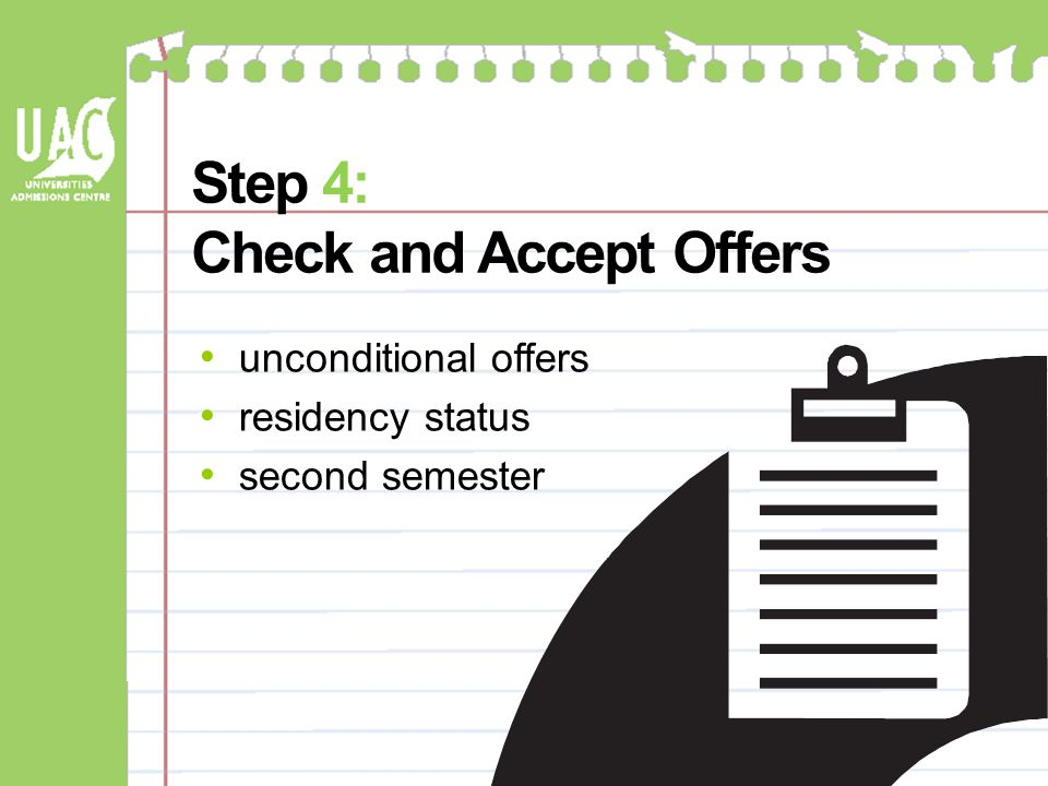Step 4: Check and Accept Offers unconditional offers residency status second semester