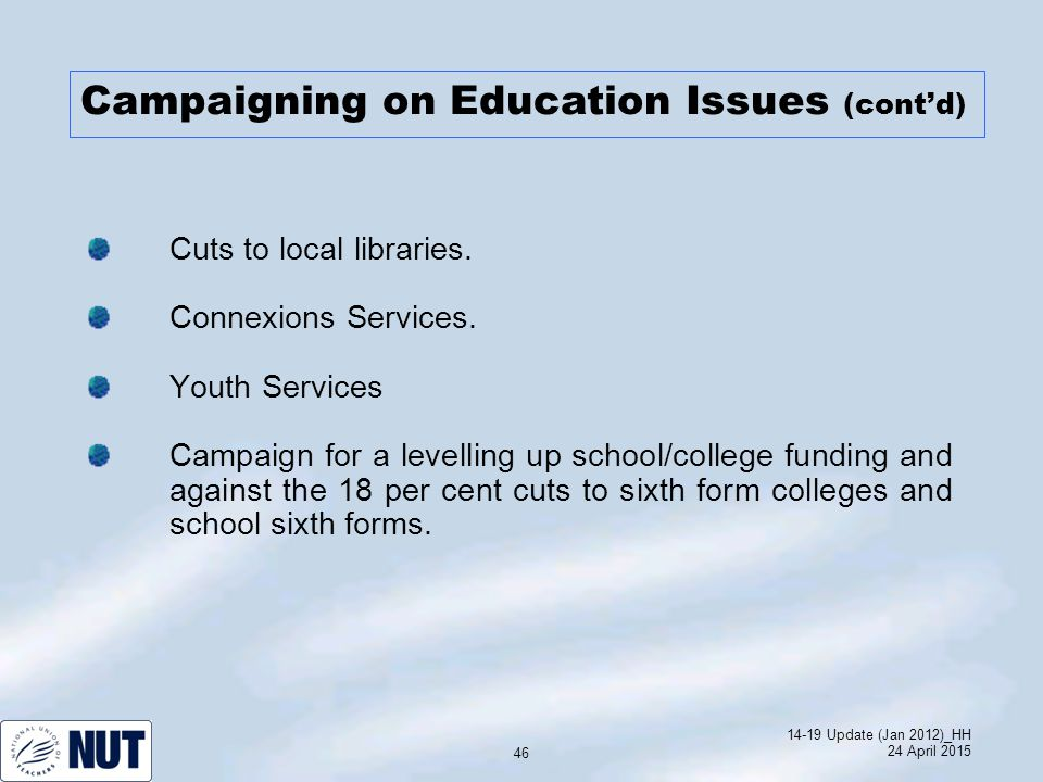14-19 Update (Jan 2012)_HH 24 April 2015 46 Cuts to local libraries.