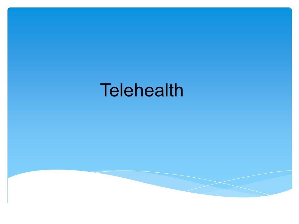 T Telehealth