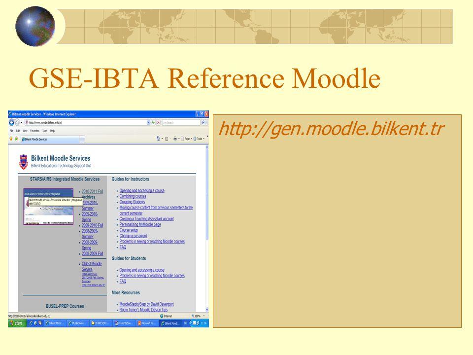 GSE-IBTA Reference Moodle http://gen.moodle.bilkent.tr