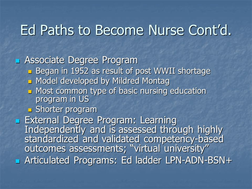 Ed Paths to Become Nurse Cont'd.