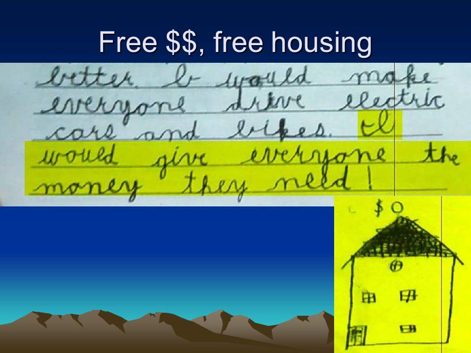 Free $$, free housing