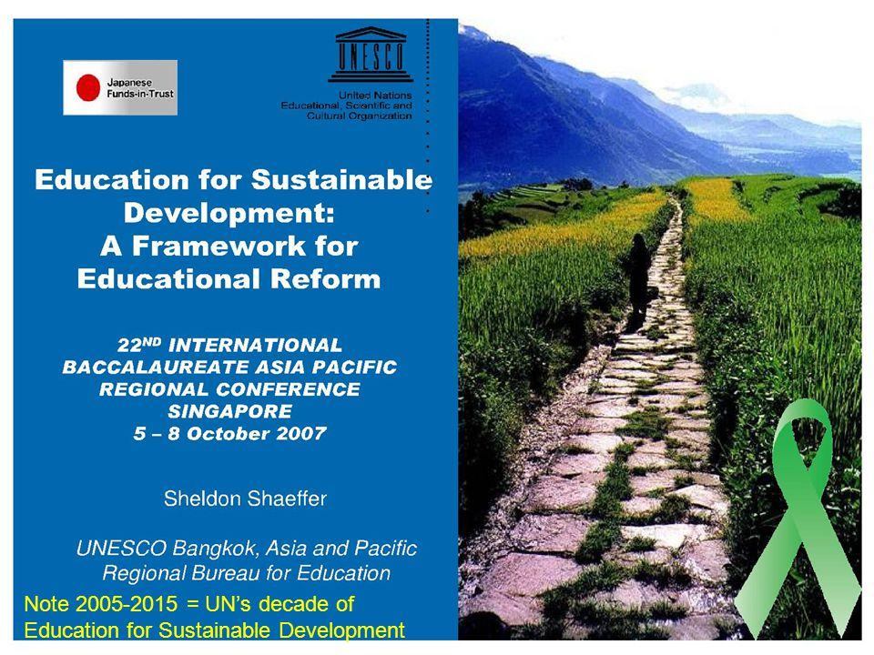 Note 2005-2015 = UN's decade of Education for Sustainable Development