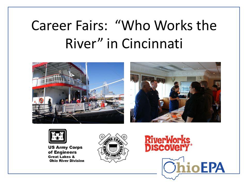"Career Fairs: ""Who Works the River"" in Cincinnati"