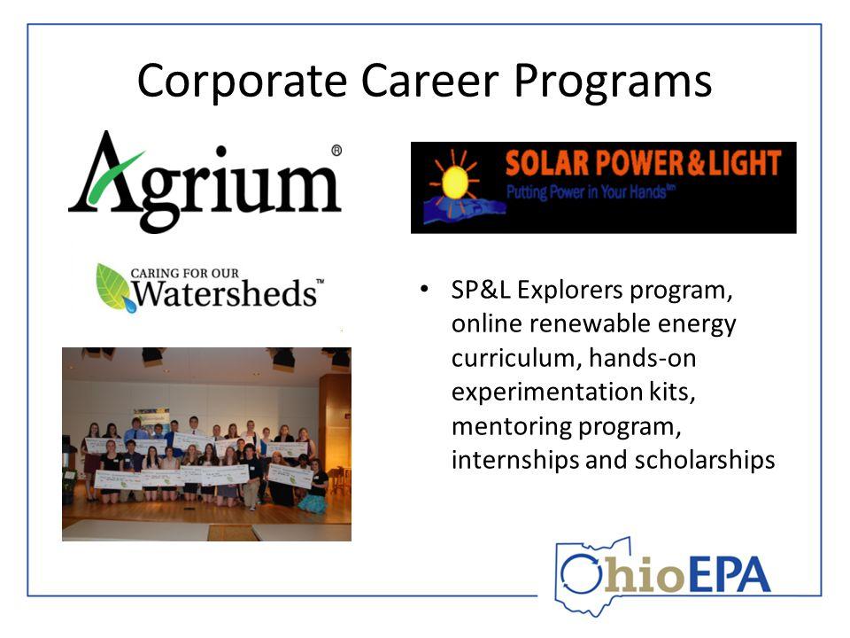 Corporate Career Programs SP&L Explorers program, online renewable energy curriculum, hands-on experimentation kits, mentoring program, internships an
