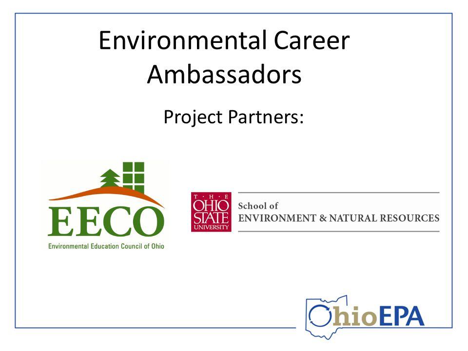 Environmental Career Ambassadors Project Partners:
