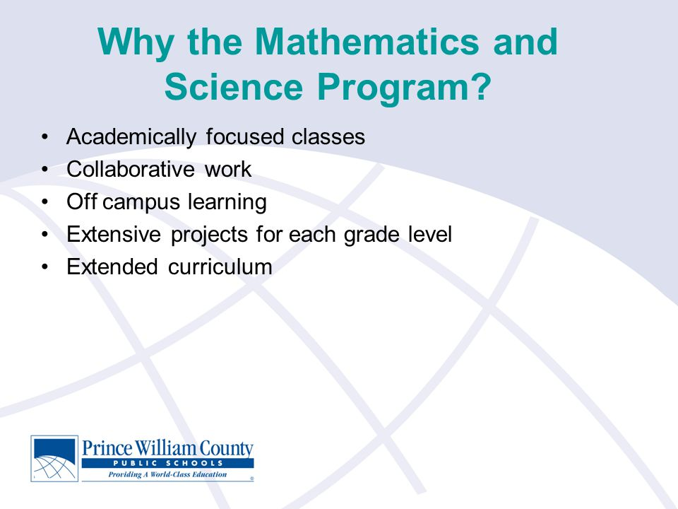 Why the Mathematics and Science Program.