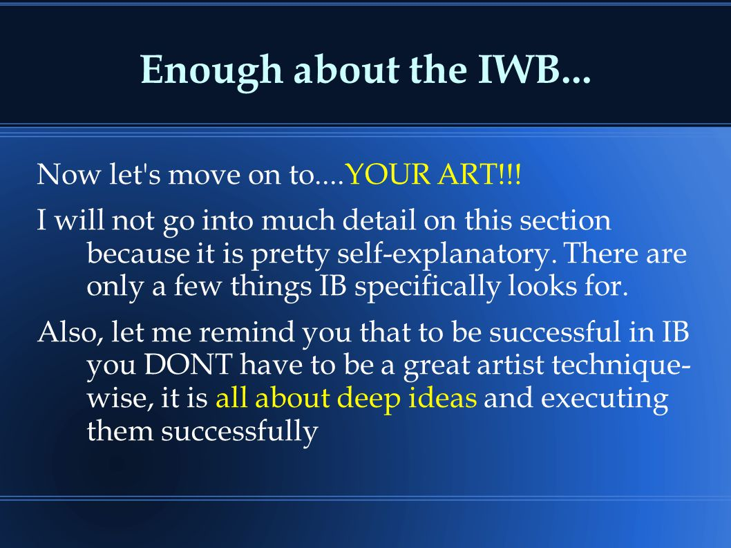 Enough about the IWB... Now let's move on to....YOUR ART!!! I will not go into much detail on this section because it is pretty self-explanatory. Ther